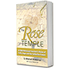The Rose Temple